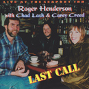 Last Call with Chad Lash & Carey Creed